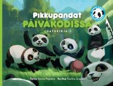 Panda Stars Satukirja: Pikkupandat päiväkodissa
