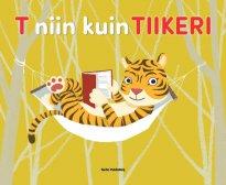T niin kuin Tiikeri